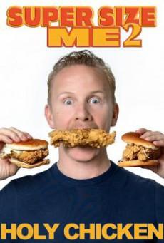 Super Size Me 2- Holy Chicken! (2017) HDTV